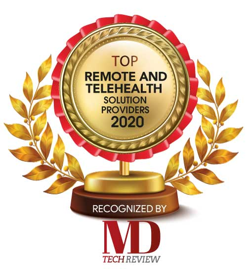 Top 10 Remote and TeleHealth Solution Companies - 2020