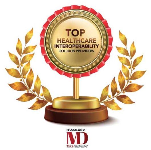 Top 10 Healthcare Interoperability Solution Companies - 2020
