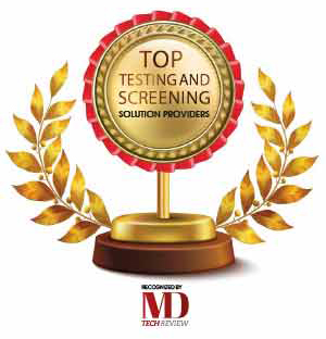 Top 10 Testing and Screening Solution Companies - 2020