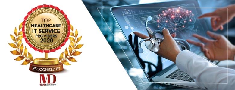 Top 10 Healthcare IT Service Companies - 2020